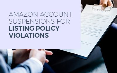 Amazon Account Suspensions for Listing Policy Violations